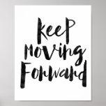 Keep Moving Forward Poster