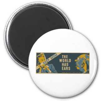 Keep Mum The World Has Ears 2 Inch Round Magnet
