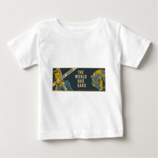 Keep Mum The World Has Ears Baby T-Shirt