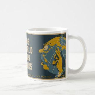 Keep Mum The World Has Ears Classic White Coffee Mug