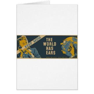 Keep Mum The World Has Ears Greeting Card