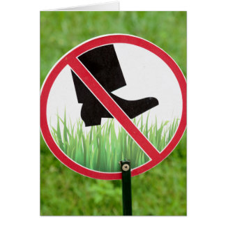 Keep Of The Grass Sign Card