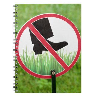 Keep Of The Grass Sign Spiral Notebook
