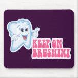 Keep On Brushing Mousepads