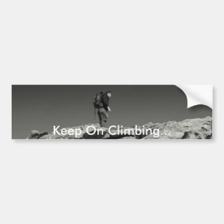 Keep On Climbing... Bumper Sticker