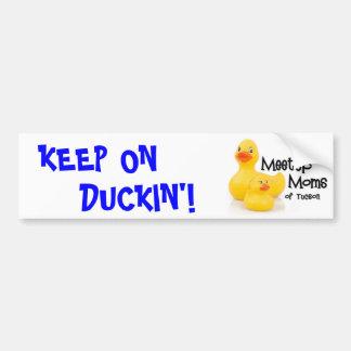 "Keep on Duckin"" bumper sticker"