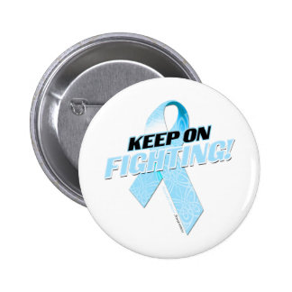 Keep on Fighting Prostate Cancer Pins