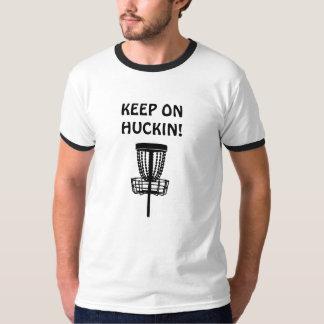 KEEP ON HUCKIN! 2 T-Shirt