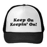 Keep On Keepin' On!