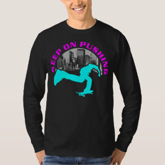 Keep on pushing T-Shirt
