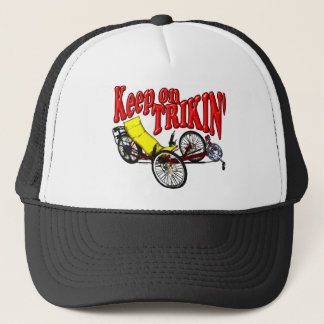 Keep On Trikin' Trucker Hat