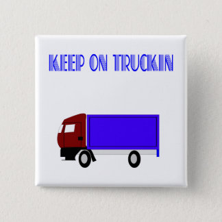 Keep On Truckin 2 Inch Square Button