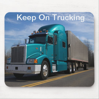 Keep on Trucking Mouse Pad