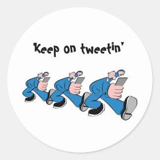 Keep one tweetin' round sticker