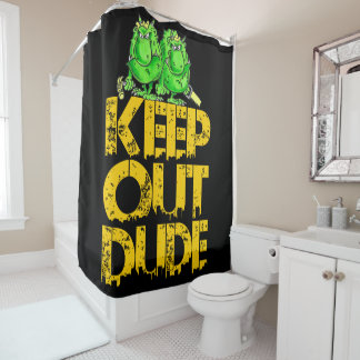 keep out Dude!