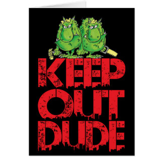 keep out dude card