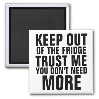 Keep Out of the Fridge Slam Square Magnet