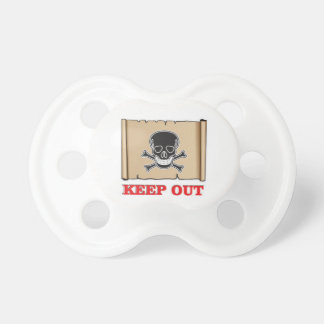 keep out posted sign baby pacifiers
