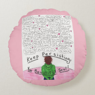 Keep Persisting Round Pillow