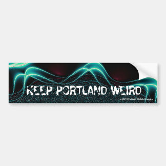 """ KEEP PORTLAND WEIRD""--Bumpersticker Bumper Sticker"