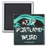 """""""Keep Portland Weird"""" Fridge Magnets"""