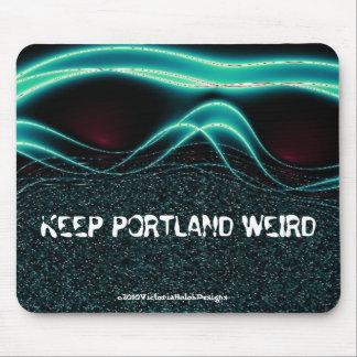 """Keep Portland Weird"" Mousepad"