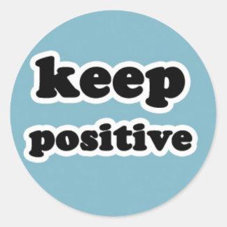 Keep Positive on Blue Round Sticker