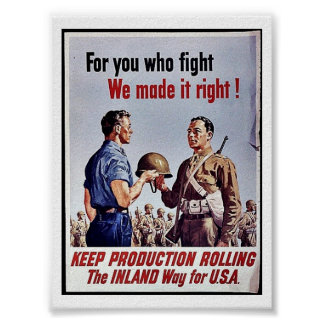 Keep Production Rolling, The Indland Way For U.S.A Poster