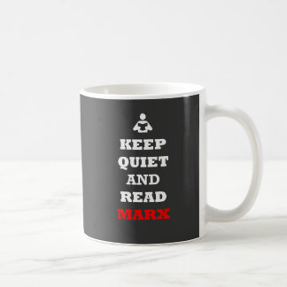 Keep Quiet and Read Marx Coffee Mug