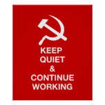 Keep Quiet & Continue Working Posters