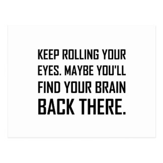 Keep Rolling Eyes Find Brain Postcard
