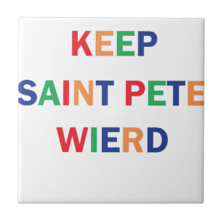 Keep Saint Pete Weird Design Tile