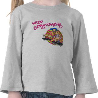 Keep Scratching T-shirt