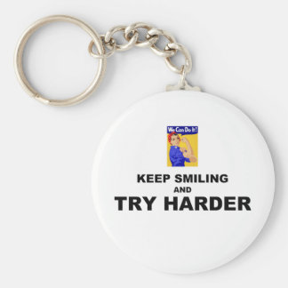 Keep Smiling And Try Harder Basic Round Button Keychain