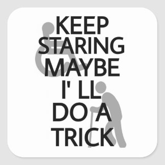 Keep Staring... Square Sticker