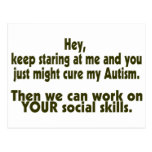 Keep Staring Then We Can Work On Your Social Skill Post Card