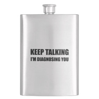 Keep Talking Diagnosing You Hip Flask