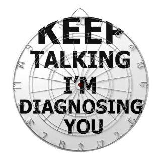 Keep Talking I'm Diagnosing You Dartboard