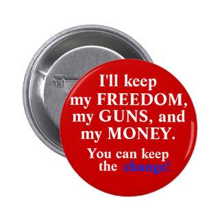Keep the change! 2 inch round button