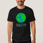 Keep the Earth clean T Shirt