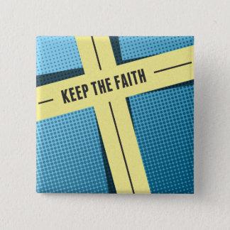 Keep The Faith 2 Inch Square Button