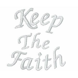Keep The Faith Inspirational Embroidered T Shirt