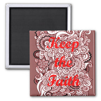 Keep the Faith Square Magnet