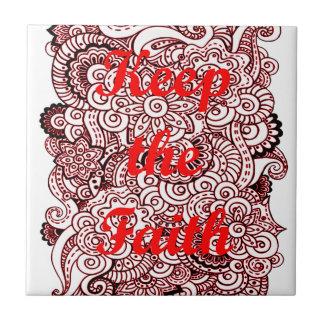 Keep the Faith Tile