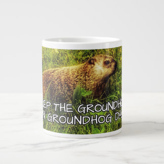 Keep the Groundhog in Groundhog Day mug