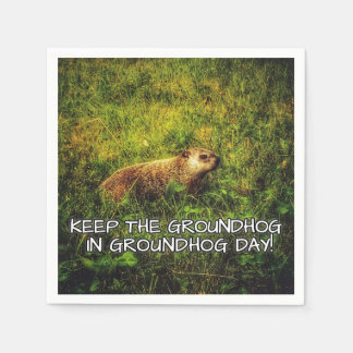 Keep the Groundhog in Groundhog Day napkins