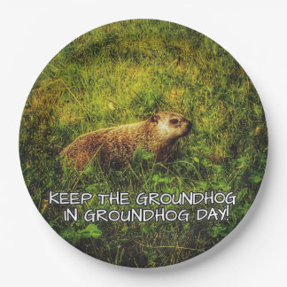 Keep the Groundhog in Groundhog Day plate