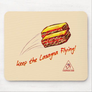 keep the Lasagna Flying Mouse Pad