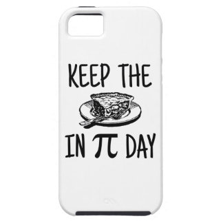Keep The Pie in Pi Day iPhone 5 Cover