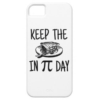 Keep The Pie in Pi Day iPhone 5 Cases